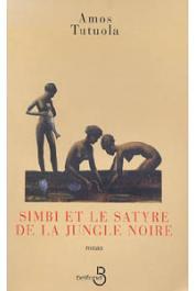 TUTUOLA Amos - Simbi et le satyre de la jungle noire