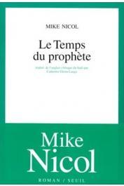 NICOL Mike - Le temps du prophète