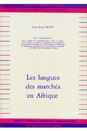 CALVET Louis-Jean, AFELI Kossi A., et alia, (éditeurs) - Les langues des marchés en Afrique