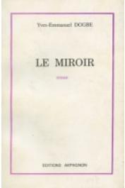 DOGBE Yves-Emmanuel - Le miroir