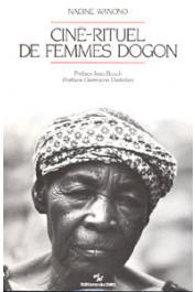WANONO Nadine - Ciné-rituel de femmes dogon