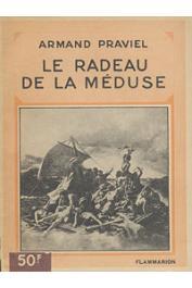 PRAVIEL Armand - Le radeau de La Méduse