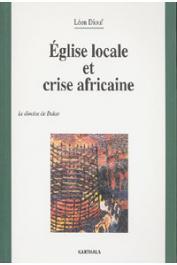 DIOUF Léon - Eglise locale et crise africaine. Le diocèse de Dakar