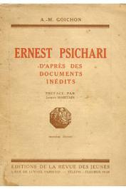 GOICHON A.M. - Ernest Psichari d'après des documents inédits
