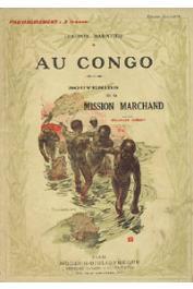 BARATIER, (Colonel) - Au Congo. Souvenirs de la mission Marchand. De Loango à Brazzaville