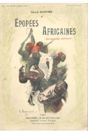 BARATIER, (Colonel) - Epopées africaines
