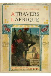 BARATIER, (Lieutenant-colonel) - A travers l'Afrique