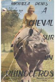 DENIS Michaela - A cheval sur un rhinocéros