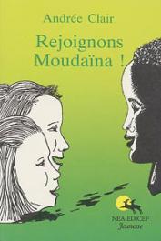 CLAIR Andrée - Rejoignons Moudaïna !