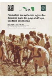 BENOIT-CATTIN Michel, GRANDI Juan-Carlos de (éditeurs scientifiques) - Promotion de systèmes agricoles durables dans les pays d'Afrique Soudano-sahélienne. Dakar, 10-14 Janvier 1994. Séminaire régional organisé par la FAO et le CIRAD