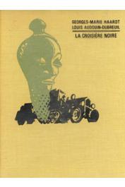 HAARDT Georges-Marie, AUDOUIN-DUBREUIL Louis - La croisière noire