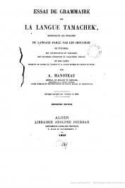 HANOTEAU Adolphe - Essai de grammaire de la langue Tamachek renfermant les principes du langage parlé par les Imouchar ou Touareg