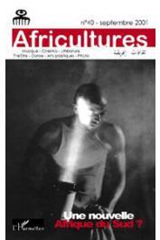 Africultures 40 - CESSOU Sabine (éditeur) - Une nouvelle Afrique du Sud ?