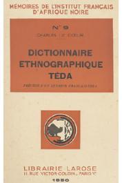 LE COEUR Charles - Dictionnaire ethnographique Téda précédé d'un lexique Français-Téda