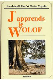 DIOUF Jean Léopold, YAGUELLO Marina - J'apprends le Wolof (livre seul)