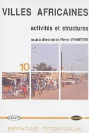 VENNETIER Pierre (sous la direction de) - Villes africaines: activités et structures