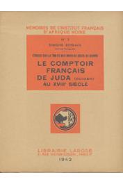 BERBAIN Simone - Etudes sur la traite des noirs au Golfe de guinée. Le comptoir français de Juda (Ouidah) au XVIIIe siècle