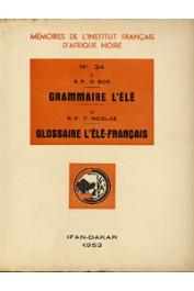 BON R.P. G., NICOLAS R.P. François-Joseph - I/ Grammaire L'élé II/ Glossaire L'élé-Français