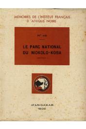 Collectif - Le Parc National du Niokolo-Koba. Fascicule 1