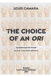 CAMARA Louis - The Choice of an Ori