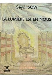 SOW Seydi - La lumière est en nous