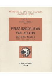 RINCHON Dieudonné (Père) - Pierre-Ignace-Liévin Van Alstein, capitaine négrier. Gand 1733 - Nantes 1793
