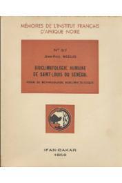 NICOLAS Jean-Paul - Bioclimatologie humaine de Saint-Louis du Sénégal (Essai de méthodologie bioclimatologique)