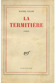 GILLES Daniel - La termitière