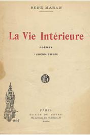 MARAN René - La vie intérieure. Poèmes (1909-1912)