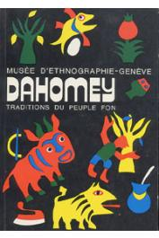 Anonyme - Dahomey. Traditions du peuple Fon
