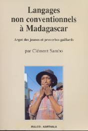 SAMBO Clément - Langages non conventionnels à Madagascar. Argot des jeunes et proverbes gaillards