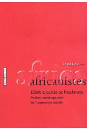 Journal des Africanistes - Tome 70 - fasc. 1 et 2 - 2000 - L'ombre portée de l'esclavage. Avatars contemporains de l'oppression sociale