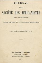 Journal de la Société des Africanistes - Tome 26 - fasc. 1 et 2