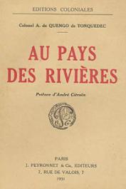 QUENGO de TONQUEDEC A. de, (Colonel) - Au pays des rivières