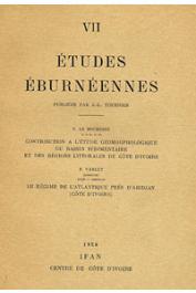 Etudes Eburnéennes - 07, LE BOURDIEC Paul, VARLET F. - Contribution à l'étude géomorphologique du bassin sédimentaire et des régions littorales de Côte d'Ivoire (Aspects de la morphogénèse plio-quaternaire entre le Bandama et la Komoé)