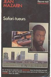 MAZARIN Jean - Safari-tueurs