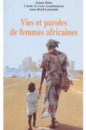 DELUZ Ariane, LE COUR GRANDMAISON Colette, RETEL-LAURENTIN Anne - Vies et paroles de femmes africaines. Carnet de trois ethnologues