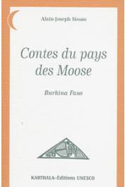 SISSAO Alain Joseph - Contes du pays des Moose. Burkina Faso