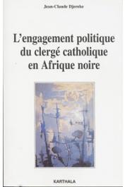 DJEREKE Jean-Claude - L'engagement politique du clergé catholique en Afrique noire