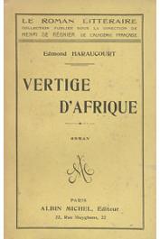HARAUCOURT Edmond - Vertige d'Afrique. Roman