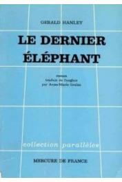 HANLEY Gérald - Le dernier éléphant