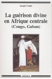TONDA Joseph - La guérison divine en Afrique centrale (Congo, Gabon)