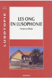 Lusotopie 2002/1 - Les ONG en Lusophonie. Terrains et débats