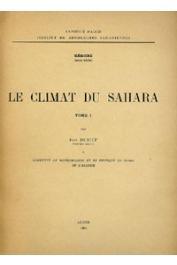 DUBIEF Jean - Le climat du Sahara. Tome 1