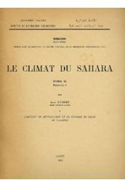 DUBIEF Jean - Le climat du Sahara. Tome 2 - Fasc.1 (seul paru)