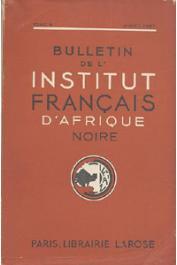 Bulletin de l'IFAN - Série A et B - Tome 09 - n°1-4 - Année 1947