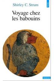 Voyage chez les babouins - Shiley Sturm