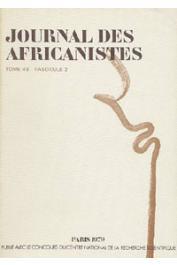 Journal des Africanistes - Tome 49 - fasc. 2 - 1979 - Approches de parenté sénufo, II / Les aspects de l'interdit chez les Bangwa / Le Bwiti chez les Nkomi / Les sept fils de Nzébi: un mythe cosmogonique des Banzébi du Gabon