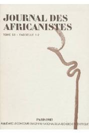 Journal des Africanistes - Tome 53 - fasc. 1 et 2 - 1983