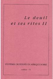 Systèmes de Pensée en Afrique Noire - 11: Le deuil et ses rites II